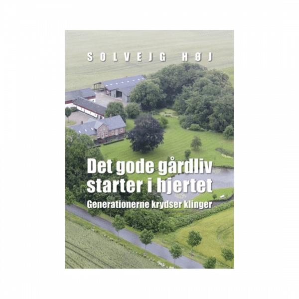 Det gode gårdliv starter i hjertet